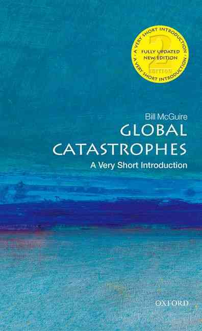 Global Catastrophes By McGuire, Bill
