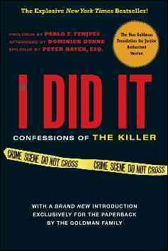 If I Did It By Goldman Family/ Fenjves, Pablo F. (CON)/ Dunne, Dominick (AFT)