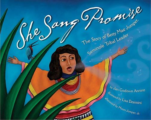 She Sang Promise By Annino, Jan Godown/ Desimini, Lisa (ILT)/ Jumper, Moses, Jr. (AFT)